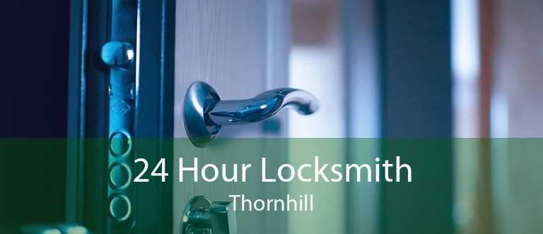 24 Hour Locksmith Thornhill
