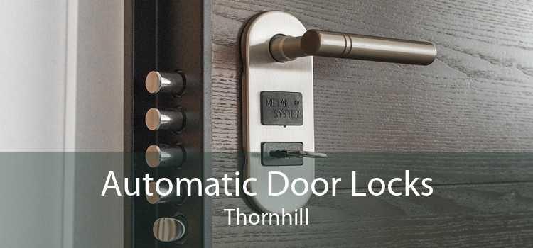 Automatic Door Locks Thornhill
