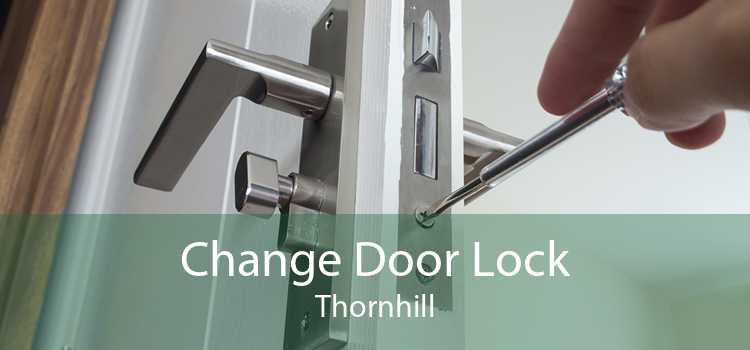 Change Door Lock Thornhill