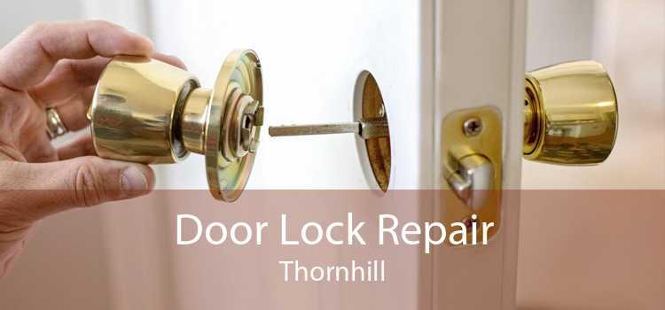 Door Lock Repair Thornhill