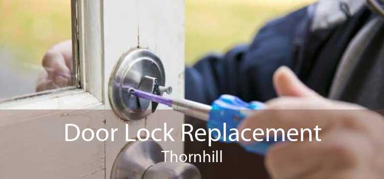 Door Lock Replacement Thornhill