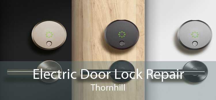 Electric Door Lock Repair Thornhill