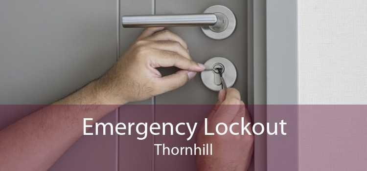 Emergency Lockout Thornhill
