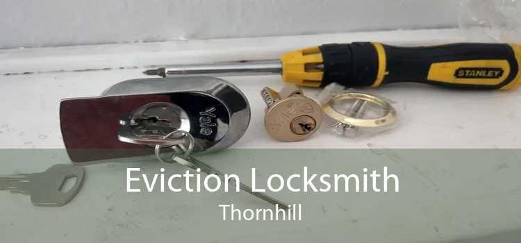 Eviction Locksmith Thornhill