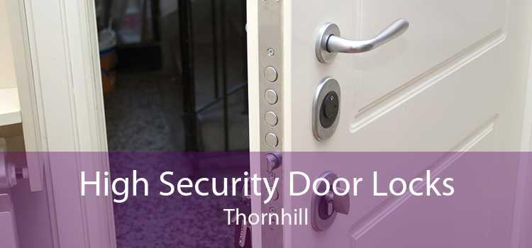 High Security Door Locks Thornhill