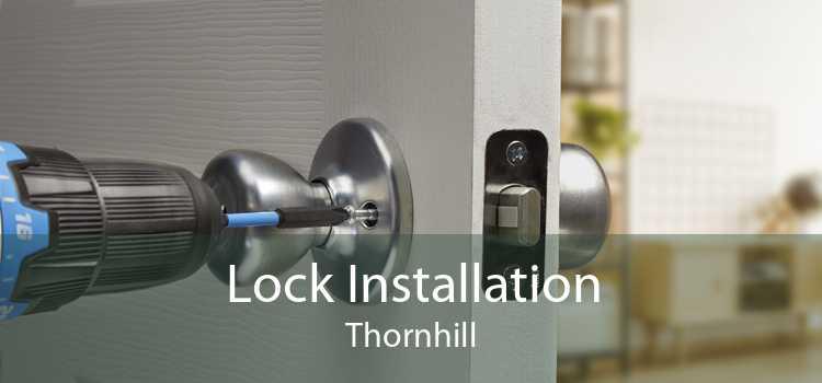 Lock Installation Thornhill