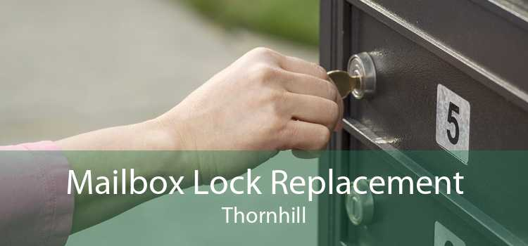 Mailbox Lock Replacement Thornhill
