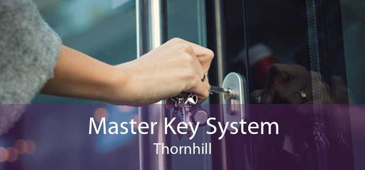 Master Key System Thornhill