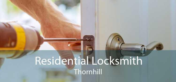 Residential Locksmith Thornhill