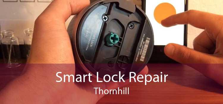 Smart Lock Repair Thornhill