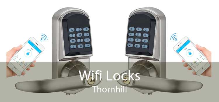 Wifi Locks Thornhill